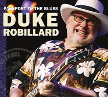 Passport to the Blues - CD Audio di Duke Robillard