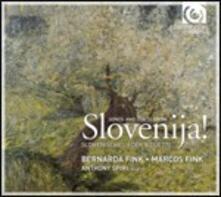 Slovenija! - CD Audio di Bernarda Fink