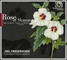 Rose of Sharon. 100 anni di musica americana 1770-1870 - CD Audio