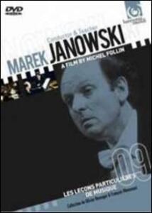 Marek Janowski. Conductor and Teacher. Les Leçons Particulieres De Musique di Michel Follin - DVD