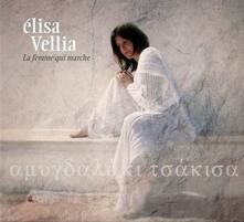 La Femme Qui Marche - CD Audio di Elisa Vellia