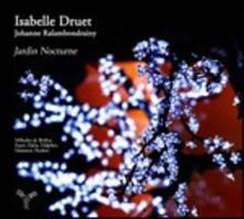 Jardin Nocturne - CD Audio di Isabelle Druet