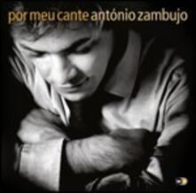 Por meu cante - CD Audio di Antonio Zambujo