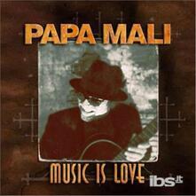 Music Is Love - CD Audio di Papa Mali