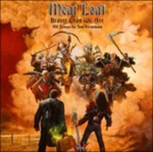 Braver Than We Are - Vinile LP di Meat Loaf