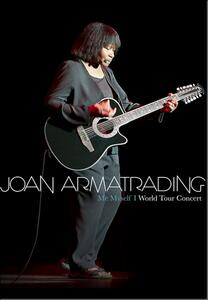 Joan Armatrading. Me Myself I. World Tour Concert - DVD