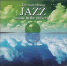 Most Relaxing Jazz - CD Audio
