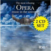 Most Relaxing Opera Music - CD Audio