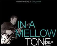 In a Mellow Tone - CD Audio di Kenny Burrell