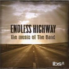 Endless Highway. The Music of the Band - CD Audio