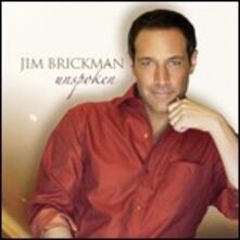 Unspoken - CD Audio di Jim Brickman