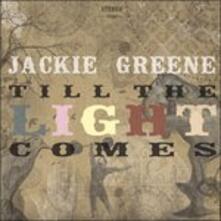 Till the Light Comes - CD Audio di Jackie Greene