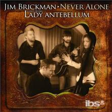 Never Alone - CD Audio di Jim Brickman