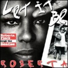 Let it Be Roberta - CD Audio di Roberta Flack