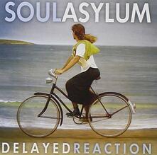 Delayed Reaction - CD Audio di Soul Asylum