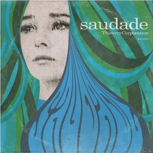 CD Saudade Thievery Corporation
