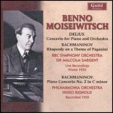 Concerto per pianoforte / Rapsodia su un tema di Paganini - Concerto per pianoforte n.2 - CD Audio di Sergej Vasilevich Rachmaninov,Frederick Delius,Benno Moisejwitsch
