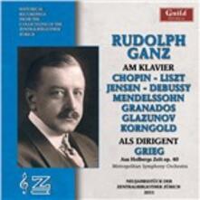 As Pianist & Conductor - CD Audio di Rudolph Ganz
