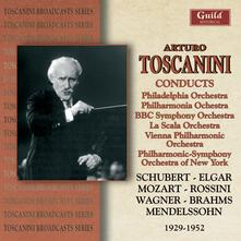 Conducts 1929 - 1952 - CD Audio di Arturo Toscanini