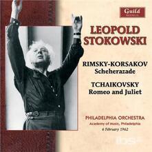 Sheherazade / Romeo e Giulietta - CD Audio di Pyotr Ilyich Tchaikovsky,Nikolai Rimsky-Korsakov,Leopold Stokowski,Philadelphia Orchestra