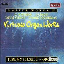 Plays Virtuoso Organ Work - CD Audio di Jeremy Filsell