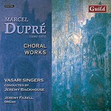 Choral Works - CD Audio di Marcel Dupré