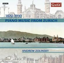 Piano Music from Zurich - CD Audio