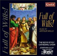 Full Of Wills! - CD Audio di Arthur Wills