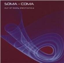 Soma Coma - CD Audio