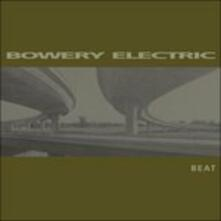 Beat - Vinile LP di Bowery Electric
