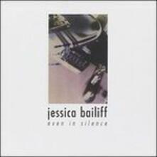 Even in Silence - CD Audio di Jessica Baliff
