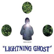 Lightning Ghost - CD Audio di Bird Show