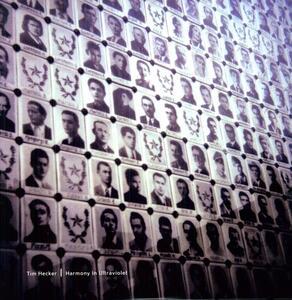 Harmony in Ultraviolet - Vinile LP di Tim Hecker