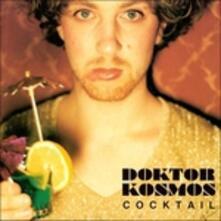 Cocktail - CD Audio di Doktor Kosmos