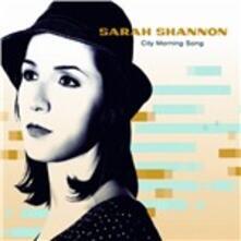 City Morning Song - CD Audio di Sarah Shannon