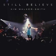 Still Believe - CD Audio di Kim Walker-Smith