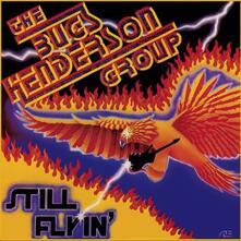 Still Flyin' - CD Audio di Bugs Henderson