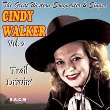 Vol.2 Trail Drivin' - CD Audio di Cindy Walker