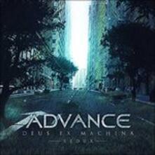 Deus Ex Machina (Redux) - CD Audio di Advance