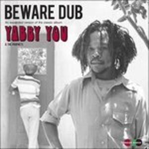 Beware Dub - Vinile LP di Yabby You