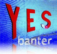 Yes - CD Audio di Banter