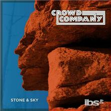 Stone & Sky - CD Audio di Crowd Company