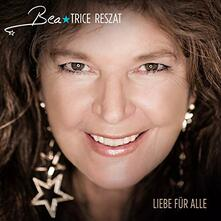Liebe für Alle - CD Audio di Beatrice Reszat