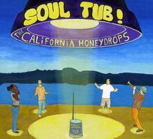 Soul Tub! - CD Audio di California Honeydrops