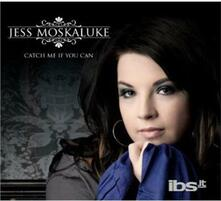 Catch Me if You Can - CD Audio di Jess Moskaluke