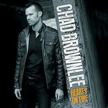 Hearts on Fire - CD Audio di Chad Brownlee