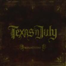 Reflections - CD Audio di Texas in July