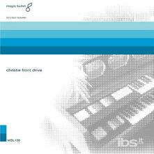 Christie Front Drive - CD Audio + DVD di Christie Front Drive
