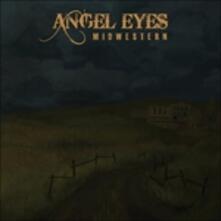 Midwestern - CD Audio di Angel Eyes