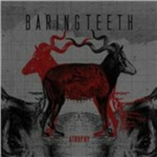 Atrophy - CD Audio di Baring Teeth